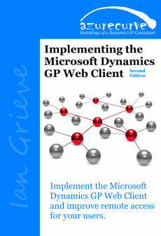 Implementing the Microsoft Dynamics GP Web Client Second Edition