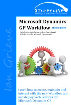 Microsoft Dynamics GP Workflow 2.0 Second Edition