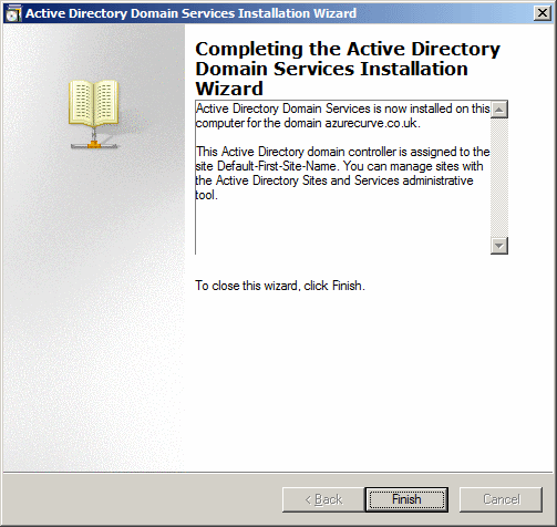 Active Directory Domain Services Installation Wizard - Completing the Active Directory Domain Services Installation Wizard