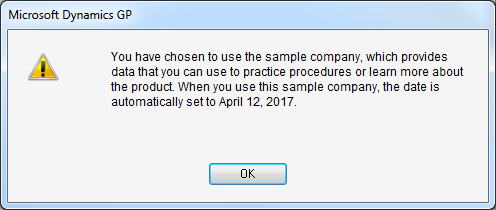 Microsoft Dynamics GP - You have chosen to use the sample company, which provides data that you can use to practice procedures or learn nore about the product. When you use this sample company, the date is automatically set to April 12, 2017.