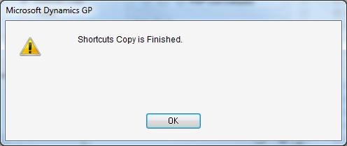 Microsoft Dynamics GP - Shortcuts Copy is Finished.