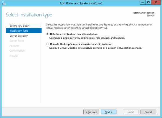 Add Roles And Features Wizard - Select installation type
