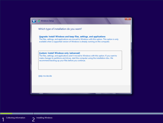 Windows 8 Setup - Which type of installation do you want?