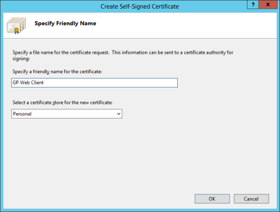 Create Self Signed Certificate - Specify Friendly Name