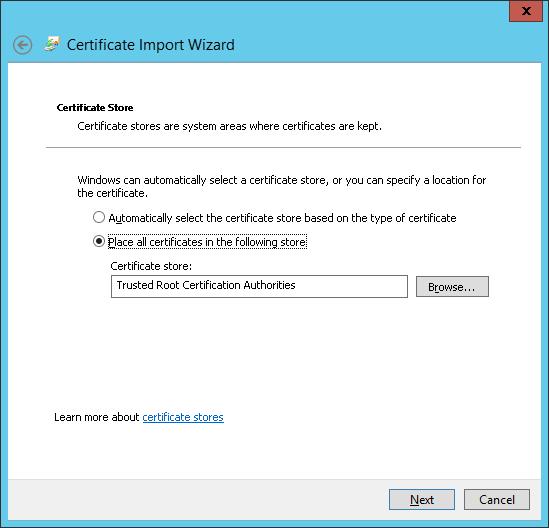 Certificate Import Wizard - Certificate Store