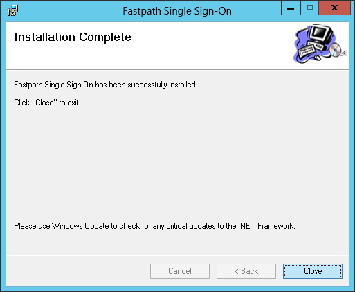 Fastpath Single Sign-On: Installation Complete