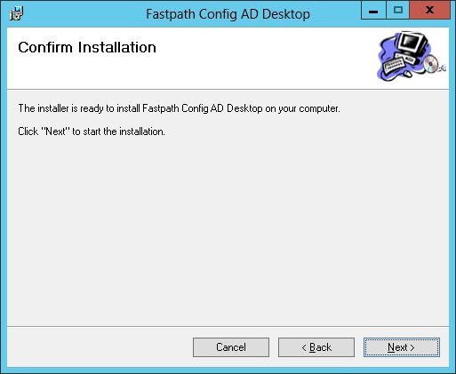 Fastpath Config AD Desktop: Confirm Installation