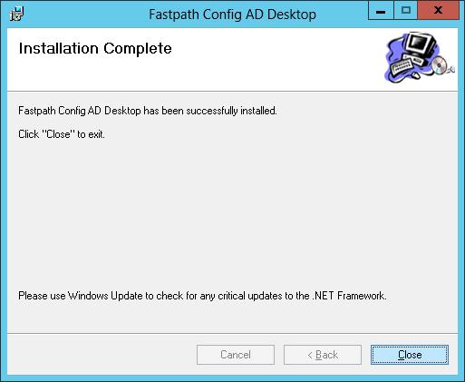 Fastpath Config AD Desktop: Installation Complete