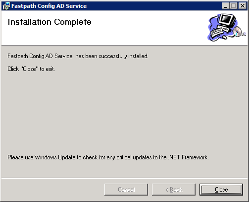 Fastpath Config AD Service: Installation Complete