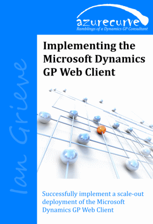 Implementing the Microsoft Dynamics GP Web Client