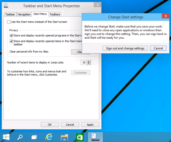 Change Start settings - Before we change Start, make sure that you save your work. We