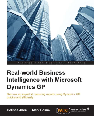 Real-world Business Intelligence with Microsoft Dynamics GP