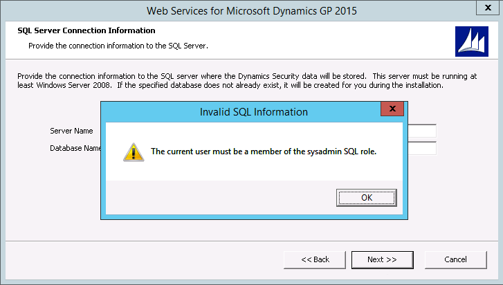 Invalid SQL Information - The current user must be a member of the sysadmin SQL role.
