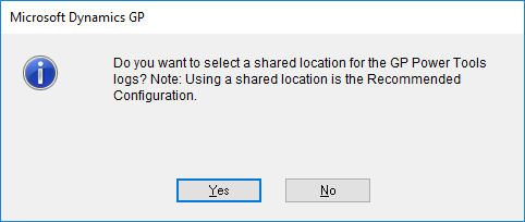 Microsoft Dynamics GP - Do you want to select a shared location for the GP Power Tools logs? Note: Using a shared location is the Recommended Configuration.