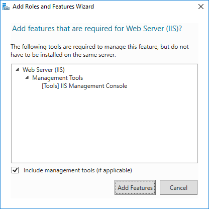Add Roles and Features Wizard: Add features that are required for Web Server (IIS)?