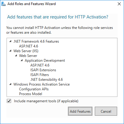 Add Roles and Features Wizard: Add features that are required for HTTP Activation?