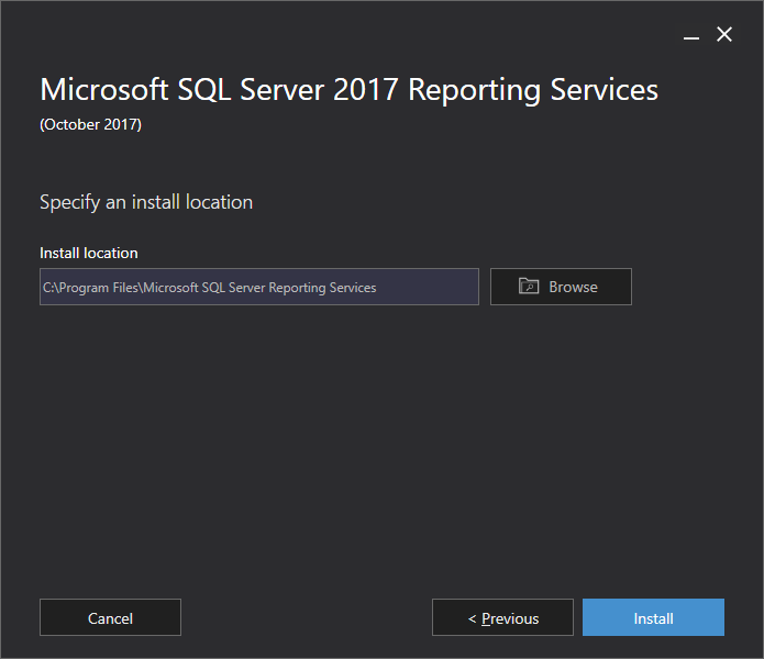 Microsoft SQL Server 2017 Reporting Services - Specify an install location