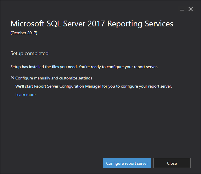 Microsoft SQL Server 2017 Reporting Services - Setup completed
