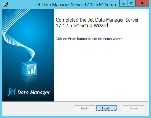 Jet Data Manager Server Setup: Completed the Jet Data Manager Server Setup Wizard