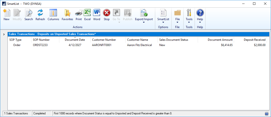 Deposits on Unposted Sales Transactions SmartList Favorite