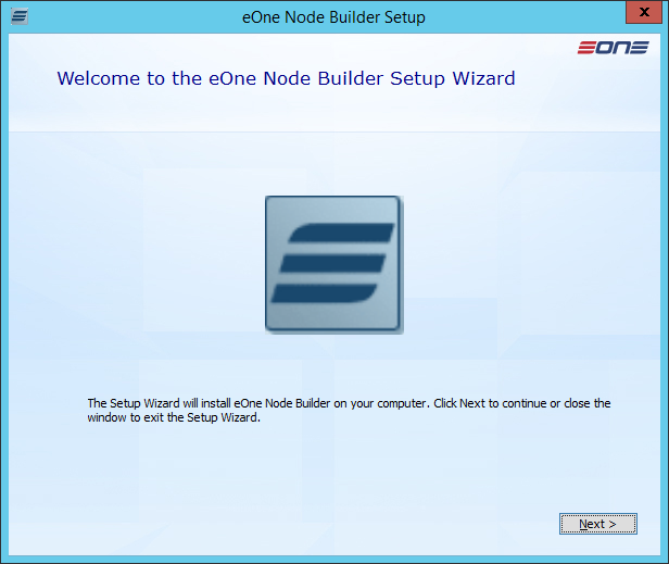 eOne Node Builder Setup: Welcome to the eOne Node Builder Setup Wizard