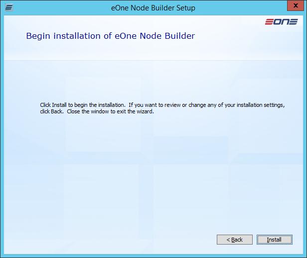 eOne Node Builder Setup: Begin installation of eOne Node Builder