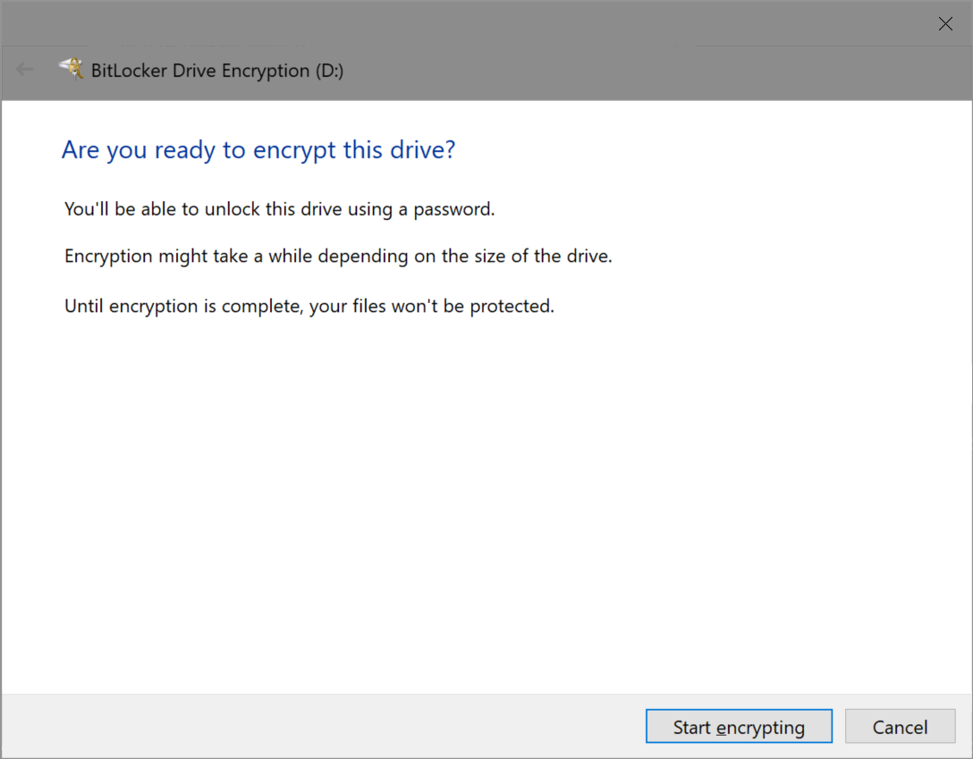 Are you ready to encrypt this drive?