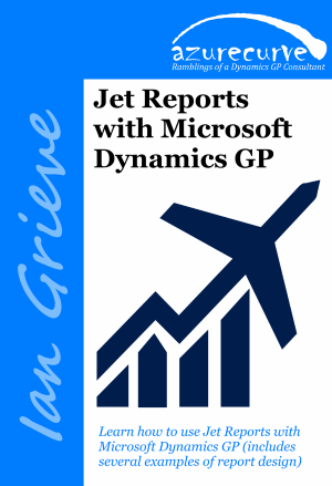 Jet Reports with Microsoft Dynamics GP by Ian Grieve